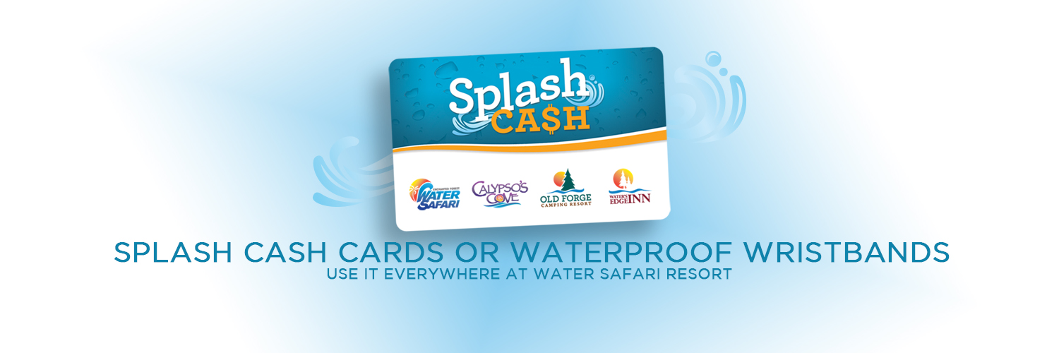 Splash cash card. Splash cash or waterproof wristbands can be used anywhere at Water Safari Resort.